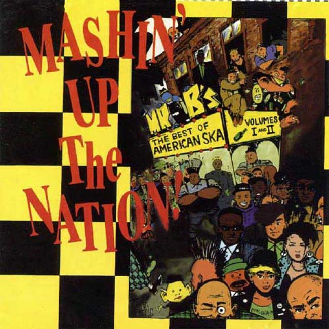 Mashin Up The Nation: Best Of American Ska, Vols.1 & 2