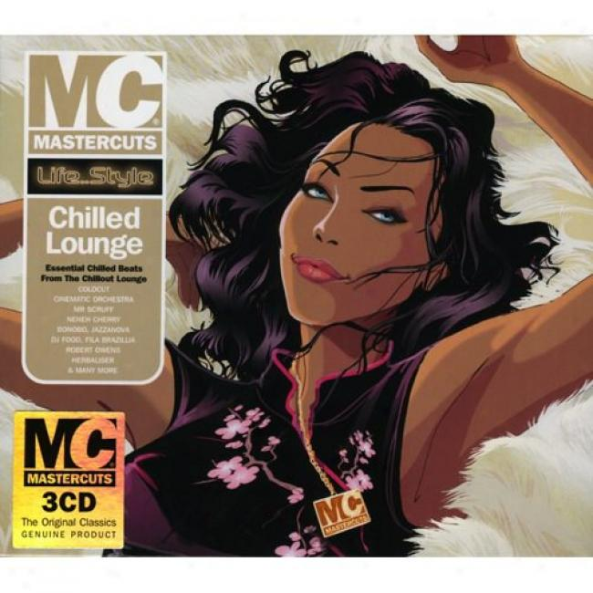 Mastercuts: Life... Style - Chilled Lounge (3 Disc Box Set)