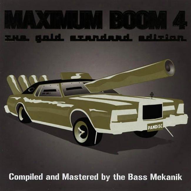 Maximum Boom, Vol.4: The Gold Standard Edifion