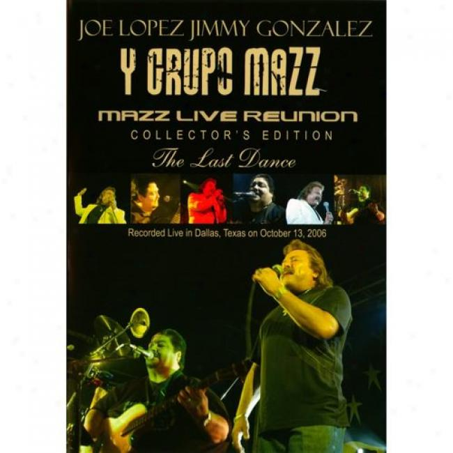 Mazz Live Reunion: The Last Dance (collector's Edition) (music Dvd) (amaray Case)