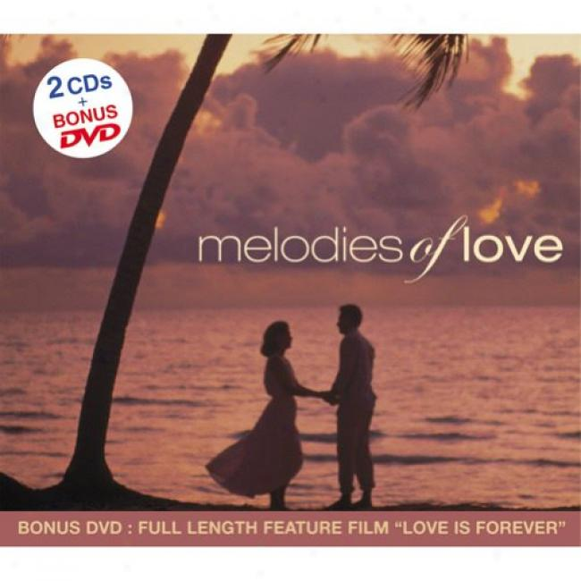 Melodies Of Love (2cd) (includes Dvd) (digi-pwk)