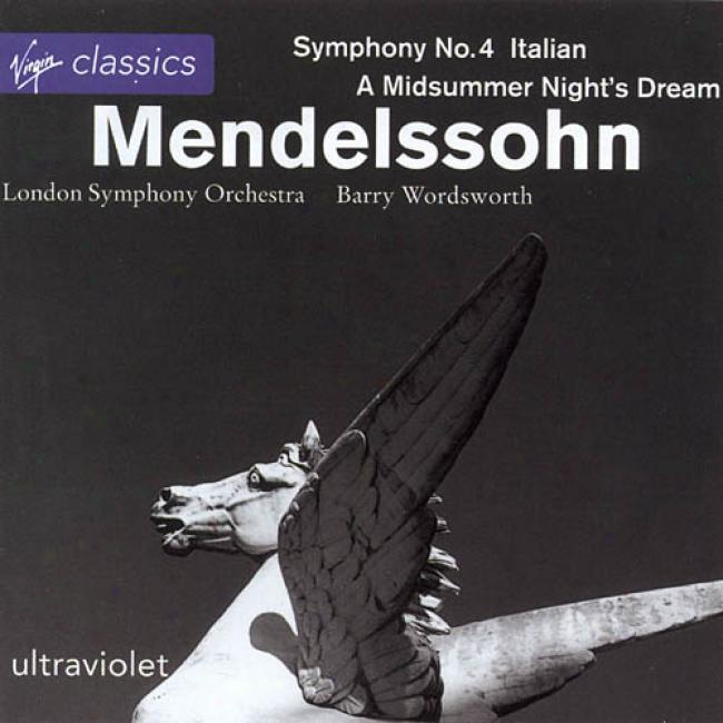 Mendelssohn: Symphony No.4/a Midsummer Night's Dream