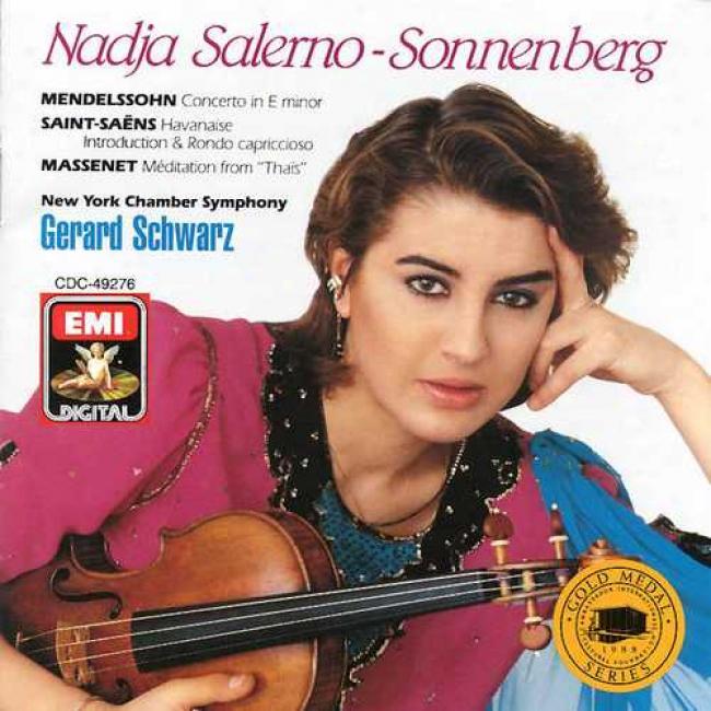 Mendelasohn: Violin Concefto/saint-saens: Havanaise/massenet: Meditation From