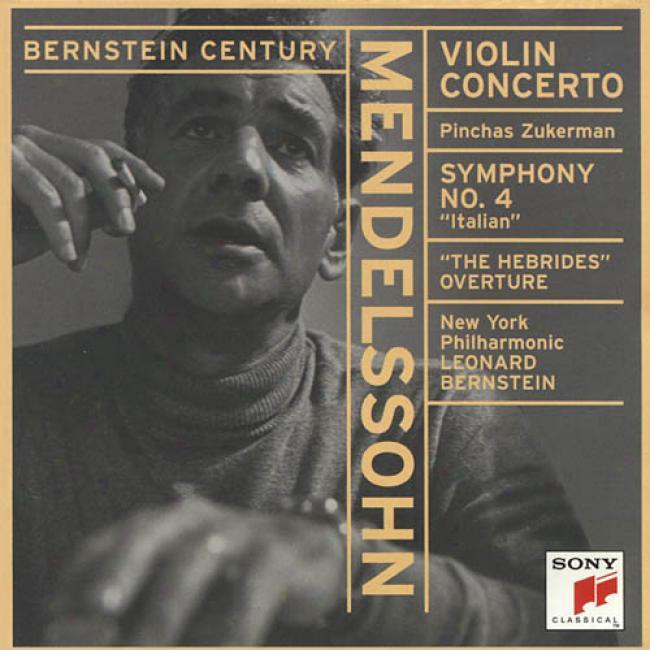 Mendelssohn: Violin Concerto/symphony No.4 (remaster)