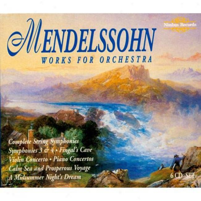 Mendelssohn: Works For Orchestra (6 Disc Box Set)