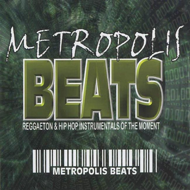 Metropolis Beats: Reggaeton & Hip Hop Instrumentals Of The Moment
