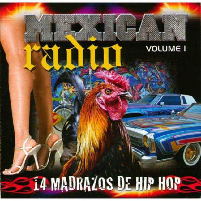Mexican Radio, Vol.1: 14 Madrazos De Hip Hop (edited) (includes Dvd)