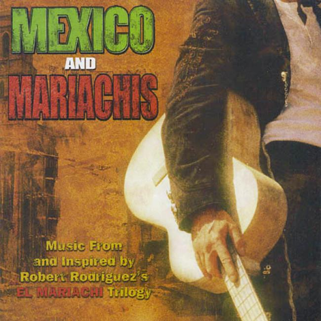 Mexico And Mariachis Soundtrack (includes Dvd)