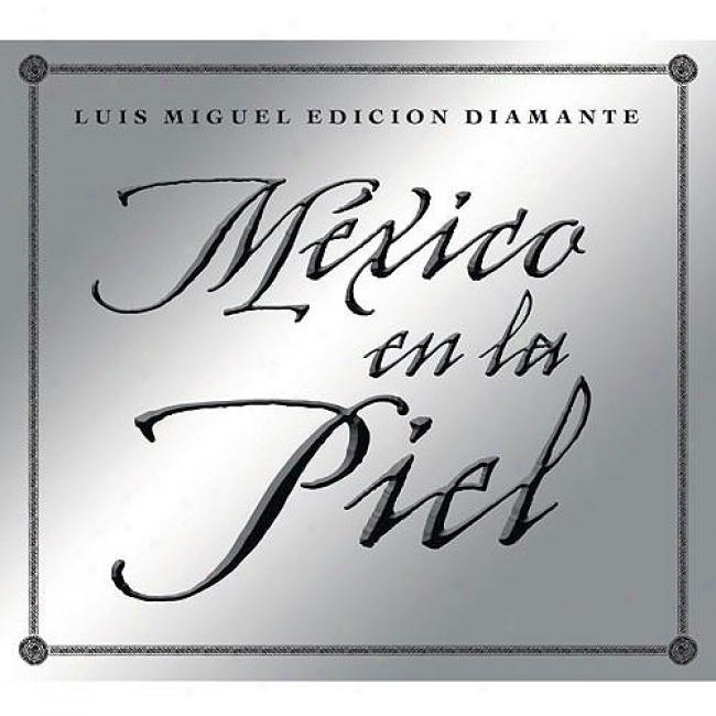 Mexico En La Piel (limited Issue ) (includes Dvd)