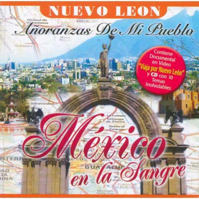 Mexico En La Sangre: Anoranzas De Mi Pueblo (includes Dvd)