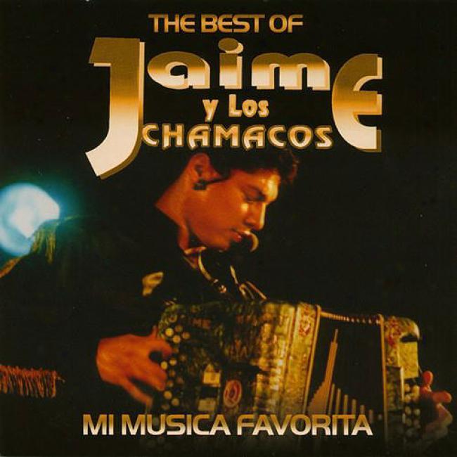Mi Musica Favorita: Thd Best Of Jaime Y Los Chamacos