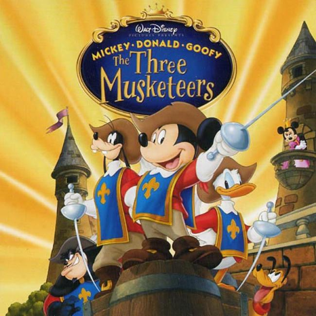 Mickey, Donald, Goofy: The Three Musketeers Soundtrack