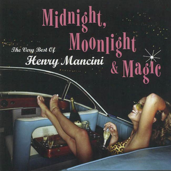 Midnight, Moonlight & Magic: The Very Best Of Henry Mancini (remaster)
