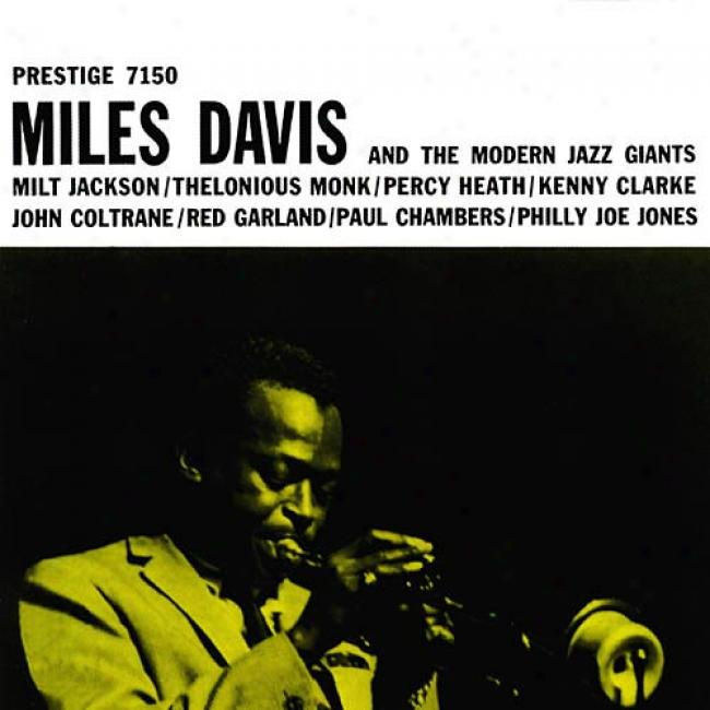 Miles Davis And The Modern Jazz Giants (special Limited Edition) (cd Slipcase)
