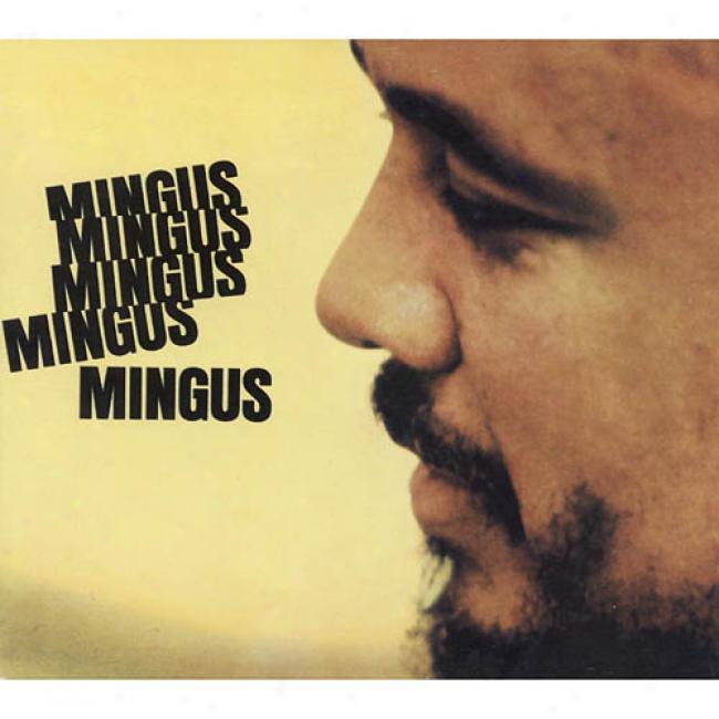 Mingus Mingus Mingus Mingus Mingus (digi-pak) (remaster)
