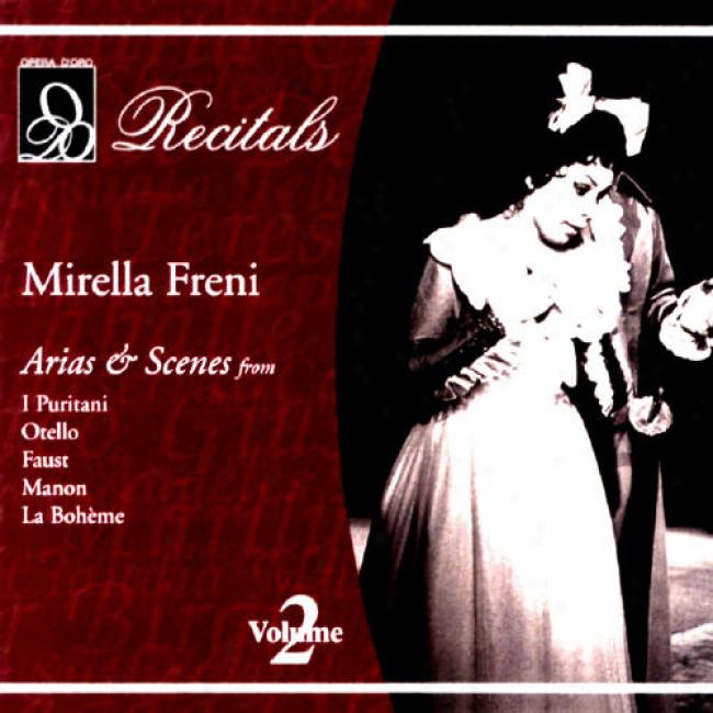 Mirella Freni Vol.2: Recitals - Arias & Scenes