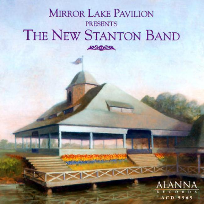 Mirror Lake Pavilion Presents The New Stanton Band