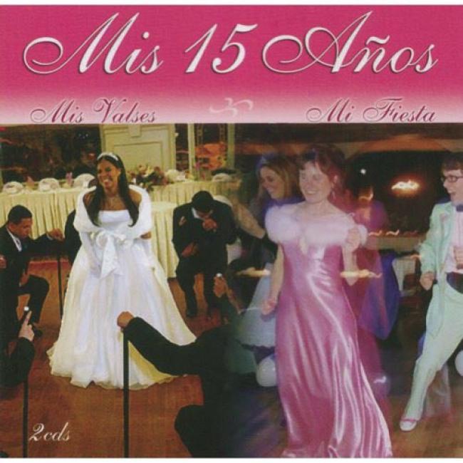 Mis 15 Anos: Mis Valses Y Mi Fiesta (includes Dvd)