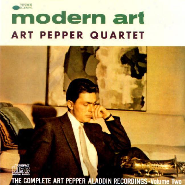Modern Art: The Complete Art Pepper Aladdin Recordings, Vol.2