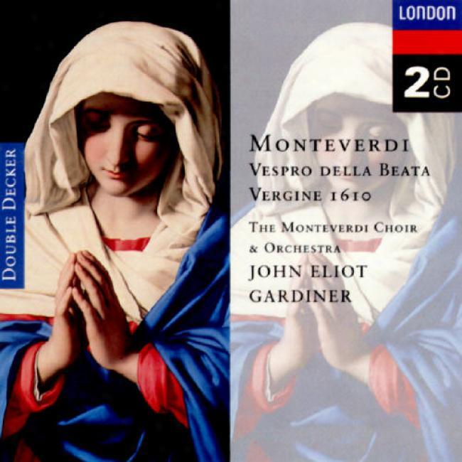 Monteverdi: Vespro Della Beata Vergine 1610 / Gardiner