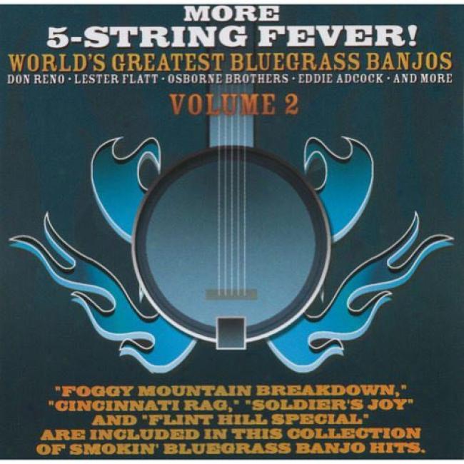 More 5-string Fever!: World's Greatest Bluegrass Banjos, Vol.2