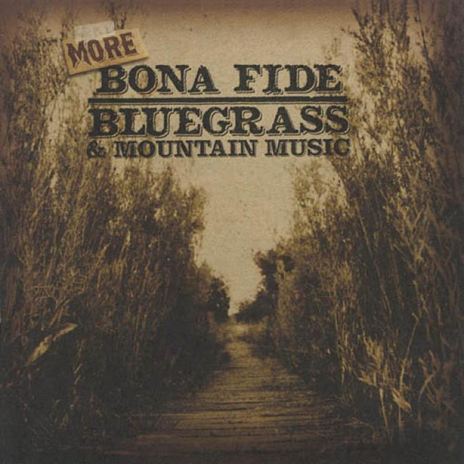 More Bona Fide Bluegrass & Mountain Music (remaster)