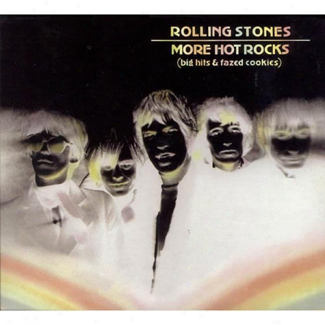 More Hot Rocks (big Hits & Fazed Cookies) (2cd) (digi-pak) (remaster)