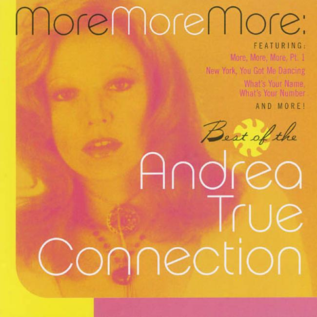 More More More: Best Of The Andrea True Connection
