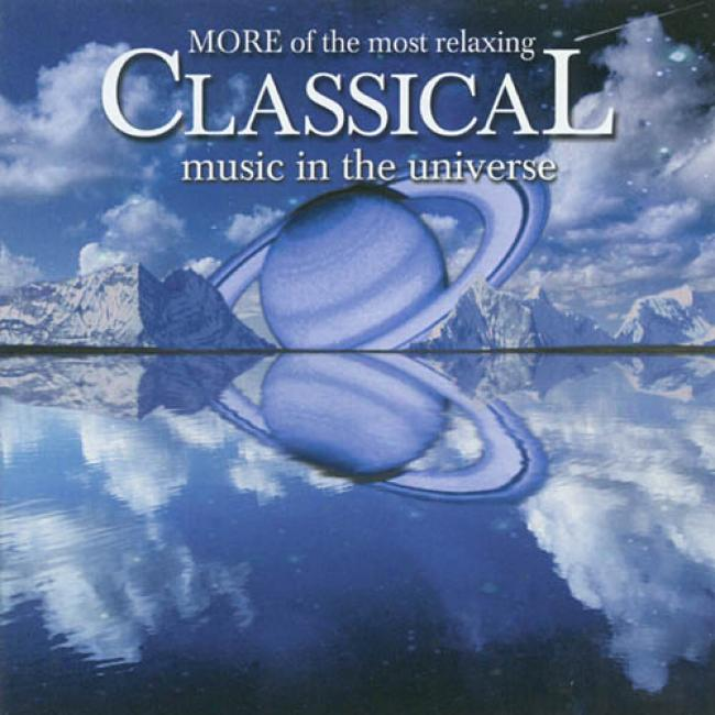 More Of The In the greatest degree Relaxing Classical Musif In The Universe (2cd)