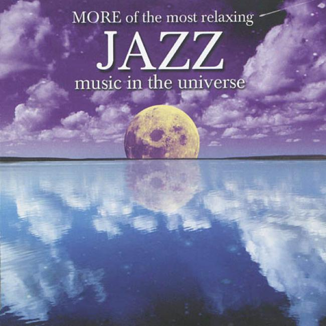 More Of The Most Relaxing Jazz Music In The Universe (2cd)