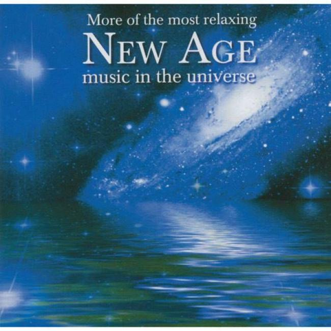 More Of The Most Relaxing New Age Music In The Universe (2cd)