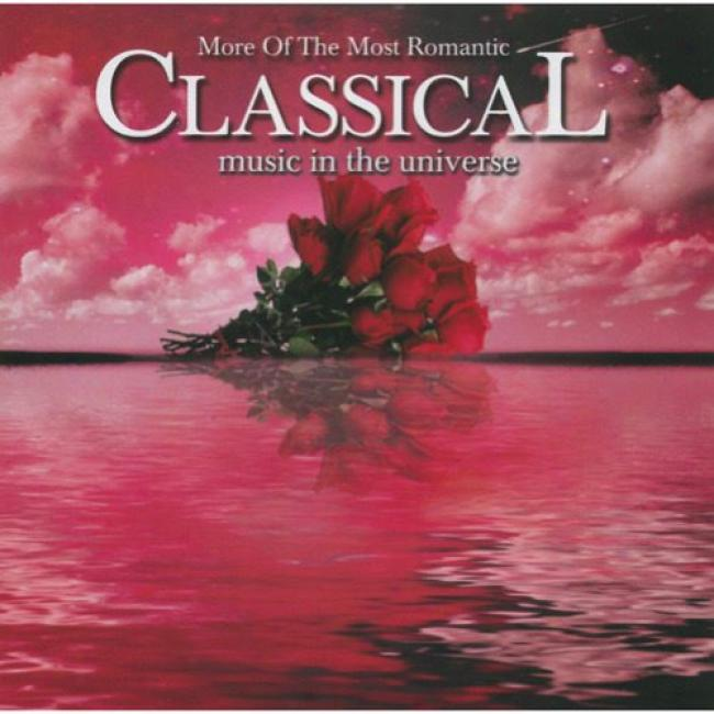 More Of The Most Romantic Classical Music In The Universe (2cd)