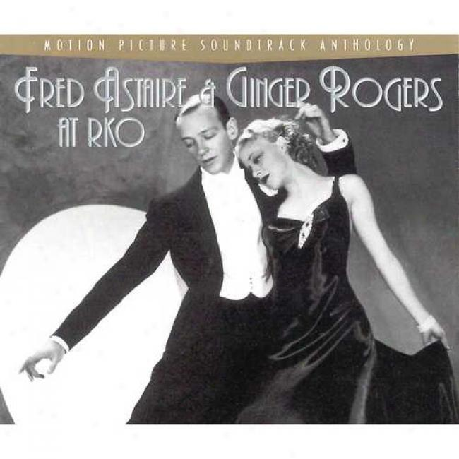 Port Picturs Soundtrack Anthology: Fred Adtaire & Ginger Rogers At Rko