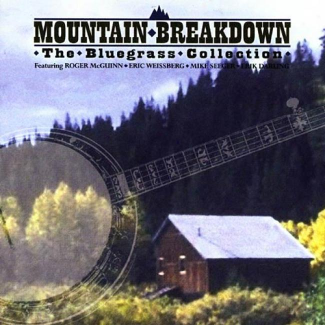 Mountain Breakdown: The Bluegrass Collection (remaster)