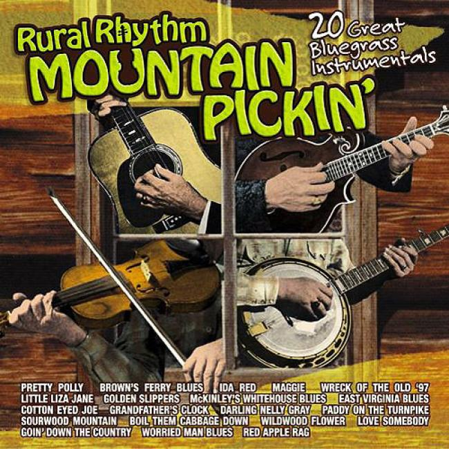 Mountain Pickin': 20 Great Bluegrass Instrumentals (remaster)