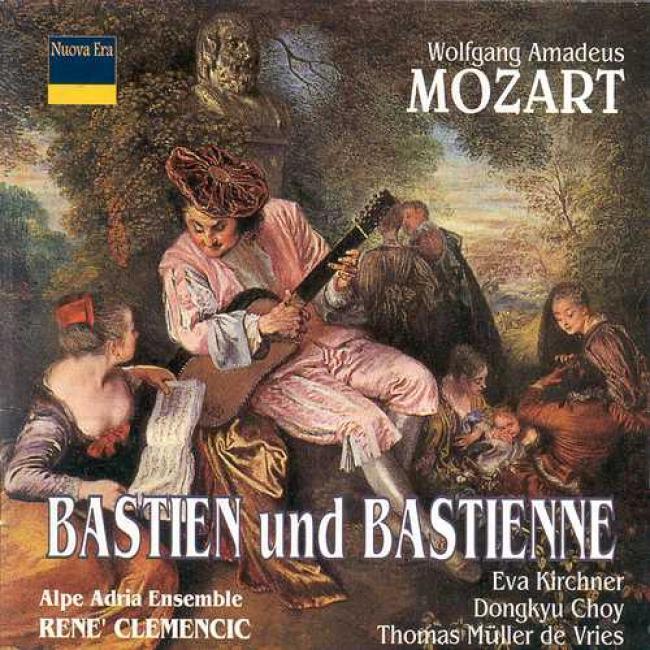 Mozart: Bqsstien Und Bastienne/beethoven: Non Non Colette N'est Point Trompeuse/philidor: Ariette Ajoutee Au Devin Du Village