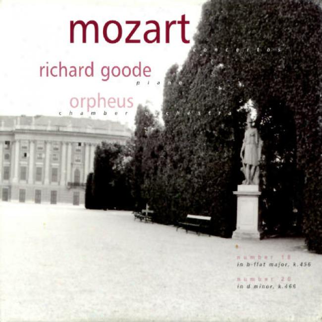 Mozart: Concertos No.18 In B-flat Major, K.456/no.20 In D Minor, K.466