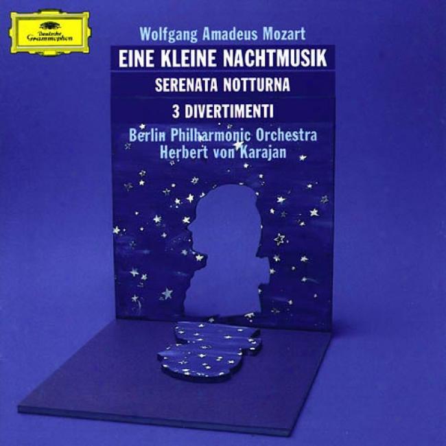 Mozart: Eine Klein Nachttmusik/serenata Notturna 3 Divertimenti