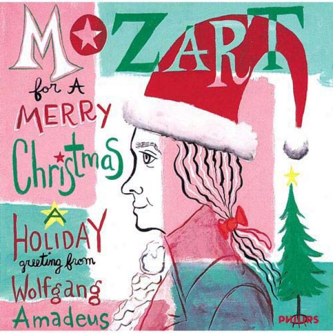 Mozart For A Merry Cbristmas: Holiday Greeting From Mozart