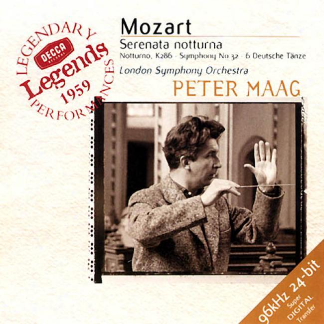 Mozart: Serenata Notturna/notturno, K.286/symphony No.32/6 German Dances