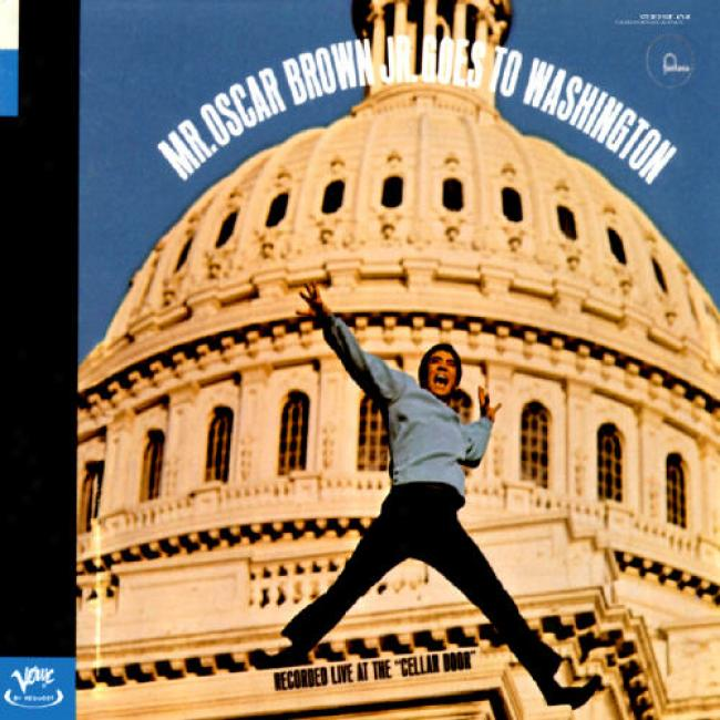 Mr. Oscar Brown, Jr. Goes To Washington (digi-pak)