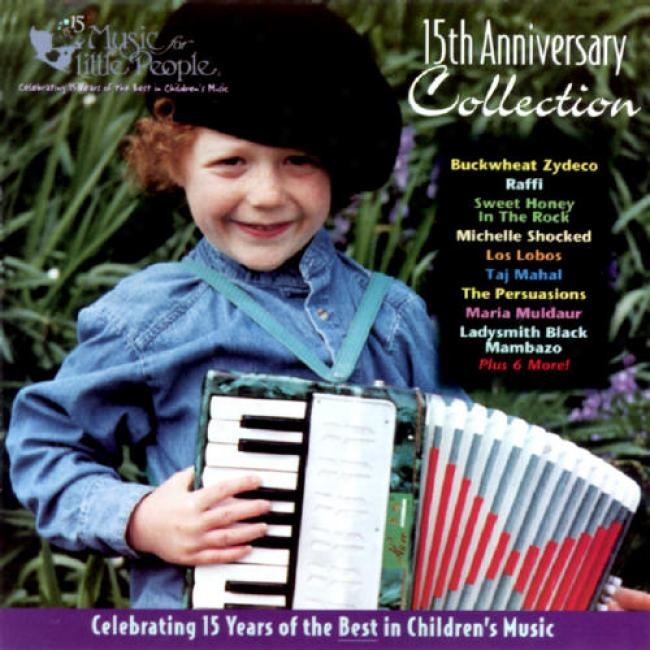 Music For Little People: 15th Anniversary Collection
