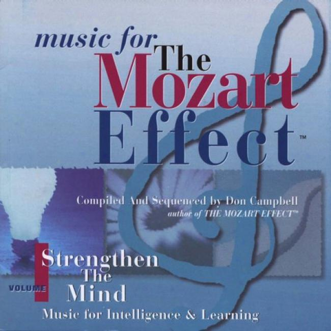 Music For The Mozart Effect Vol.1 - Strengthen The Mind