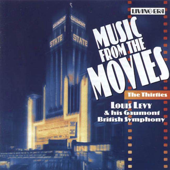 Music From The Movies: The Thirties (remaster)
