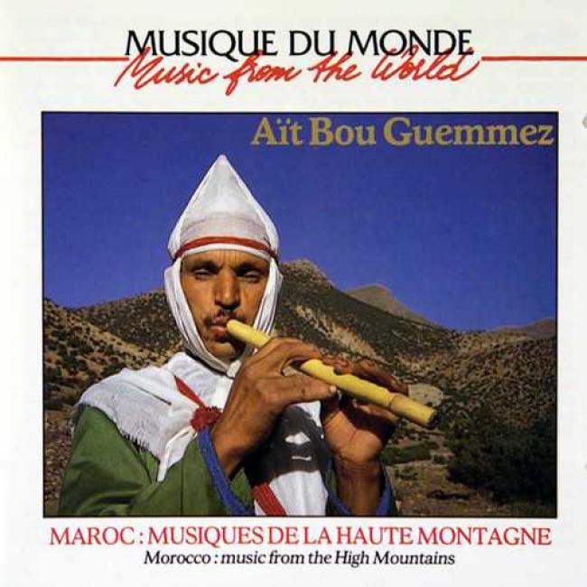 Music From The Universe: Maroc-musiques De La Haute Montagne