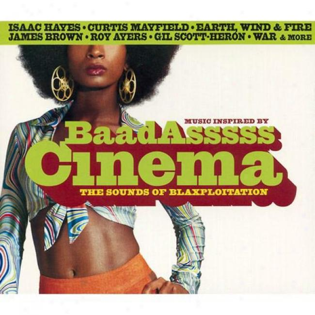 Music Inspired By Baadasssss Cinema: The Sounds Of Blaxploitation (cd Slipcase)