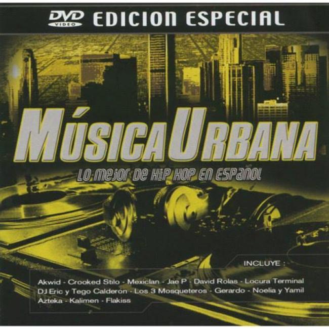 Musica Urbana: Lo Mejor De Hip Hop En Espanol (special Edition) (includes Dvd)