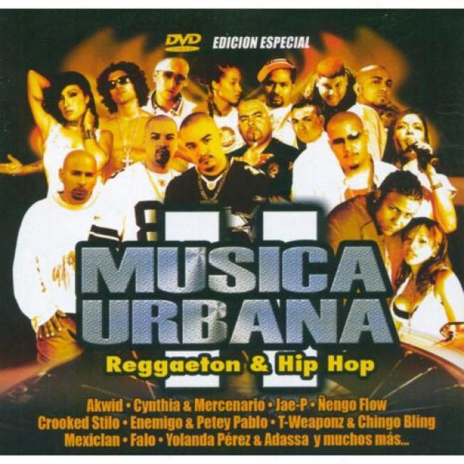 Musica Urbana: Reggaeton & Hip Hop Ii (special Edition) (oncludes Dvd)