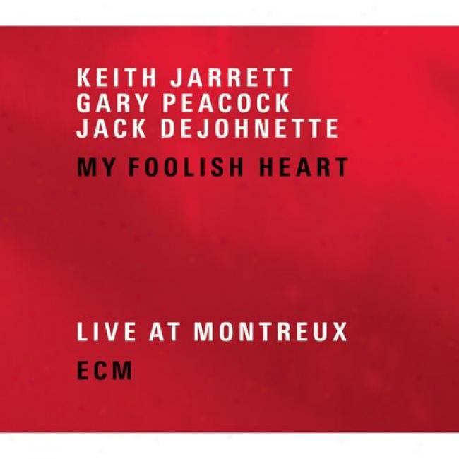 My Foollsh Heart: Live At Montreux (2cd) (cd Slipcase)