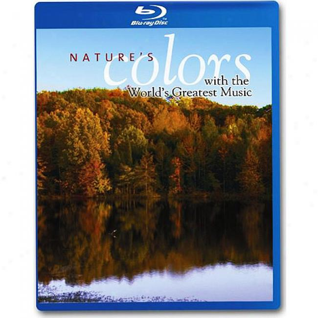Nature's Colors With The World's Greatest Music (blu-ray)